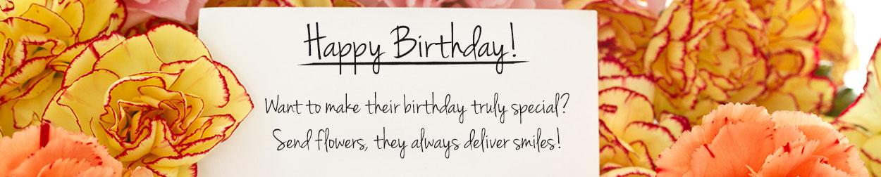 Send birthday flowers to make their day brighter!
